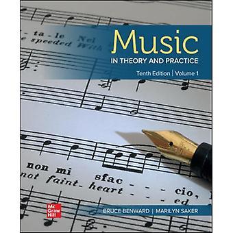 Music in Theory and Practice Volume 1 by Bruce BenwardMarilyn Saker