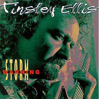 Tinsley Ellis - importación de los E.e.u.u. Aviso de tormenta [CD]