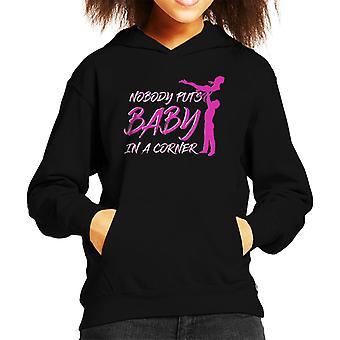 Lift Nobody Puts Baby In The Corner Dirty Dancing Kid's Hooded Sweatshirt