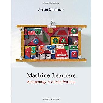 Macchina discenti - archeologia di una pratica di dati da Adrian Mackenzie