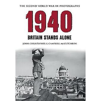 1940 - Storbritannia står alene av John Christopher - Campbell McCutcheon