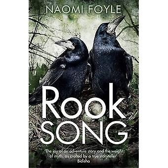 Rook Song by Naomi Foyle - 9781782069218 Book