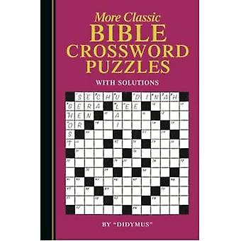 More Classic Bible Crosswords by Didymus - 9781861189967 Book