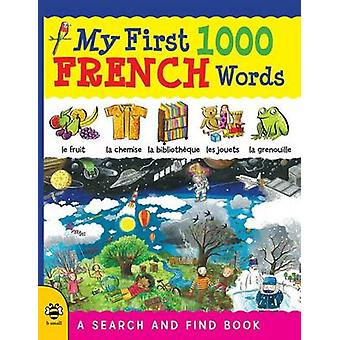 My First 1000 French Words - A Search and Find Book by Catherine Bruzz