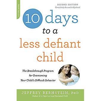 10 Tage zu einem weniger trotziges Kind - das Durchbruch-Programm für doch