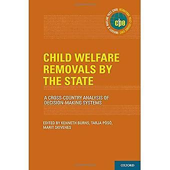 Retiros de bienestar infantil del estado: un análisis a campo través de los sistemas de toma de decisiones (política internacional...