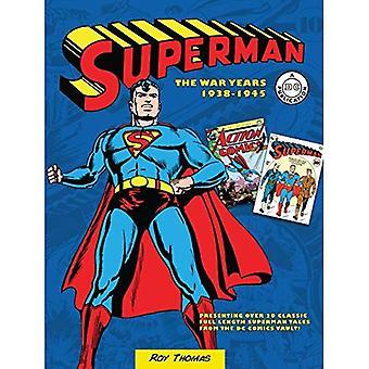 Superman: The War Years 1938-1946