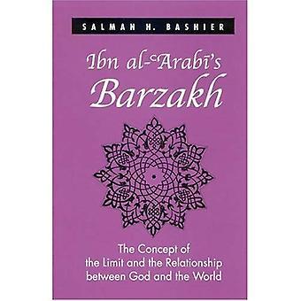 Ibn Al-Arabi Barzakh: das Konzept von der Grenze und die Beziehung zwischen Gott und der Welt