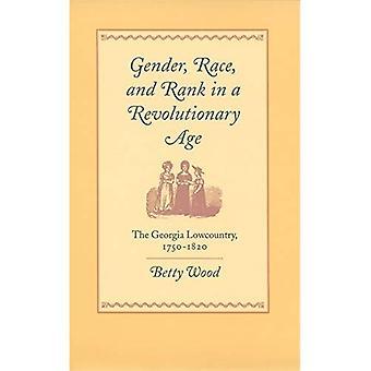 Geslacht, ras en rang in een revolutionaire tijdperk: de Georgia Lowcountry, 1750-1820, Vol. 9