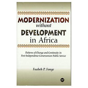 Modernisering zonder ontwikkeling in Afrika: patronen van verandering en Gemeenschap