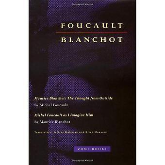 Maurice Blanchot  The Thought from Outside Michel  Foucault as I Imagine Him (Paper): The Thought from Outside