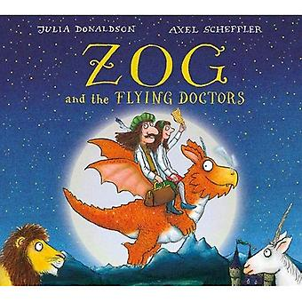 Zog and the Flying Doctors Gift edition [Board book]