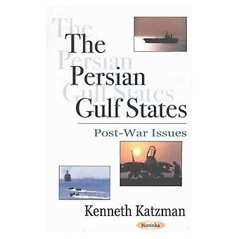 Persian Gulf States : Post-War Issues