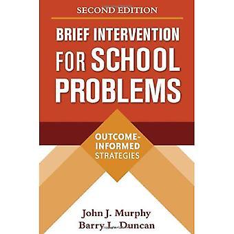 Intervention brève pour les problèmes à l'école, deuxième édition: résultat-informé des stratégies