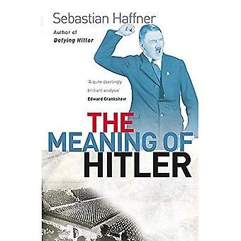 Le sens de Hitler (Phoenix géants)