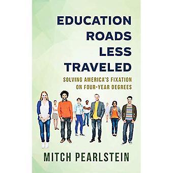 Onderwijs wegen minder gereisd: Oplossen van Amerika's fixatie op 4-jarige graden