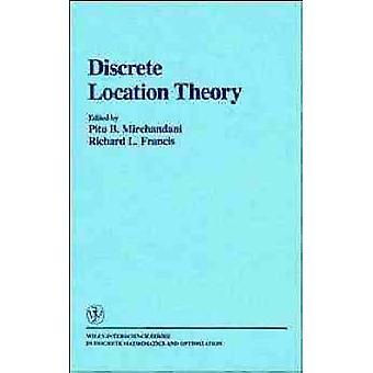 Discrete Location Theory by Mirchandani & Pitu B.