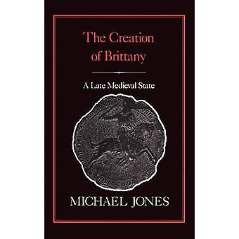 Etableringen av Bretagne sent middelalderske tilstand ved Jones & Michael