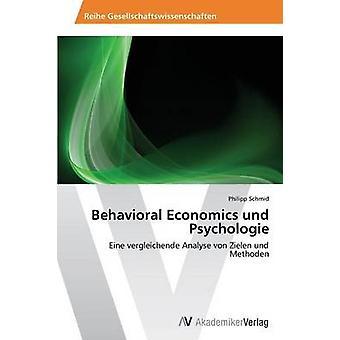 Behavioral Economics und Psychologie av Schmid Philipp