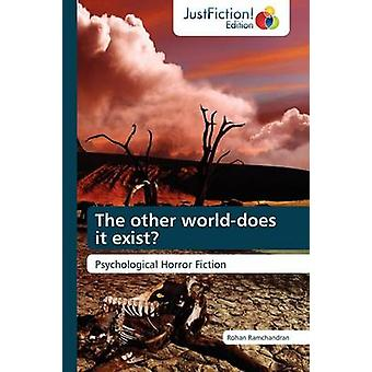 The Other WorldDoes It Exist by Ramchandran & Rohan