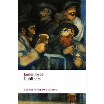 Dubliners by James Joyce - Jeri Johnson - 9780199536436 Book