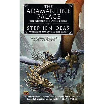 The Adamantine Palace by Stephen Deas - 9780451463371 Book