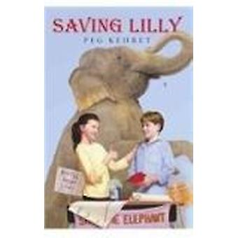 Saving Lilly by Peg Kehret - 9780756918842 Book