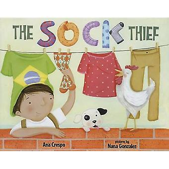 The Sock Thief - A Soccer Story by Ana Crespo - Nana Gonzales - 978080