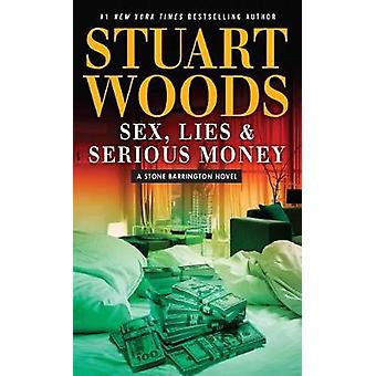 Sex Lies and Serious Money by Stuart Woods - 9781432834265 Book
