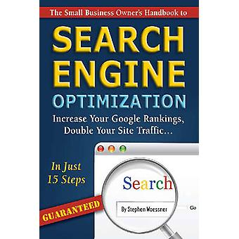 The Small Business Owner's Handbook to Search Engine Optimization - In