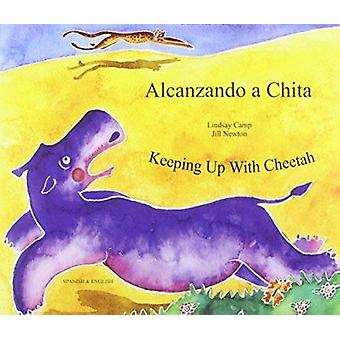 Keeping Up with Cheetah in Spanish and English by Lindsay Camp - Jill