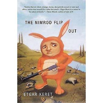 The Nimrod Flipout - Stories by Etgar Keret - 9780374222437 Book
