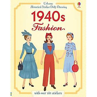 Historical 1940s Fashion by Rosie Hore