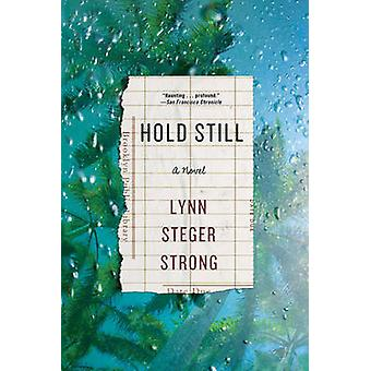 Hold Still by Lynne Steger Strong