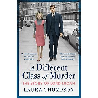 Different Class of Murder by Laura Thompson