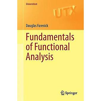 Fundamentals of Functional Analysis by Farenick