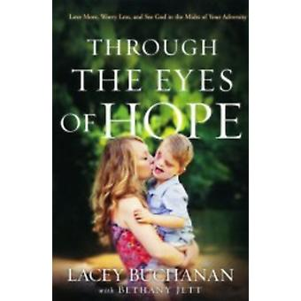 Through The Eyes Of Hope by Lacey Buchanan