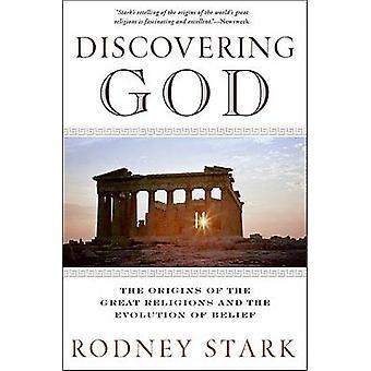 Découvrir Dieu par Stark et Rodney
