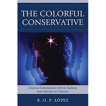 COLORFUL CONSERVATIVEAMERICANPB by Lopez & R. O.