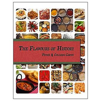 The Flavours of History van Grove & Peter