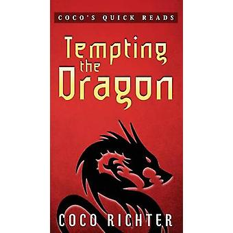 Tempting the Dragon by Richter & Coco