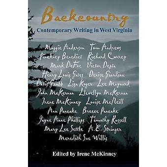 Backcountry Contemporary Writing in West Virginia by McKinney & Irene