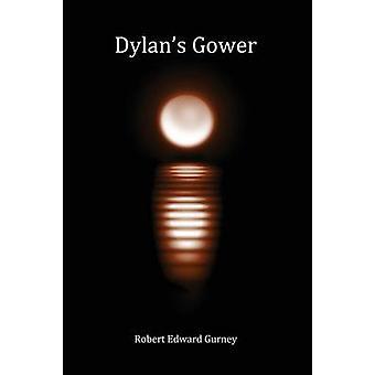 Dylans Gower by Gurney & Robert Edward