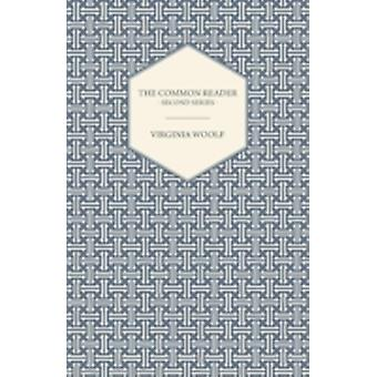 The Common Reader  Second Series by Woolf & Virginia