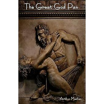 The Great God Pan by Machen & Arthur