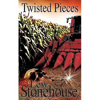 Twisted Pieces by Stonehouse & Lew