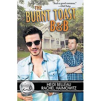The Burnt Toast BB by Belleau & Heidi