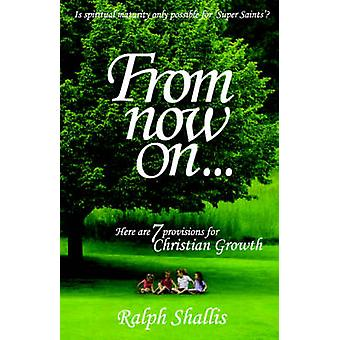 From Now On by Shallis & Ralph