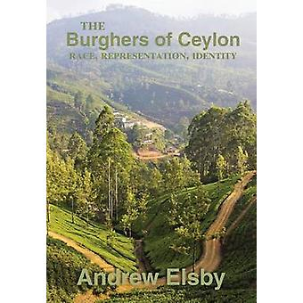 The Burghers of Ceylon by Elsby & Andrew