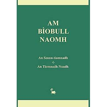Am Biobull Naomh by Bauer & Michael